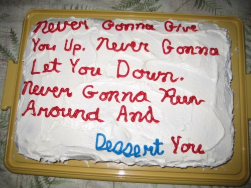 You've been dessert rick-rolled!