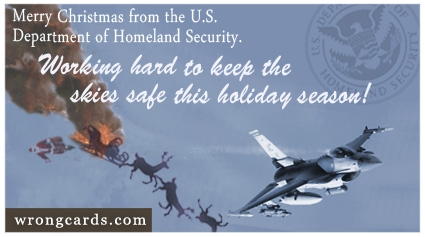 http://wrongcards.com/ecard/merry-christmas-homeland-security