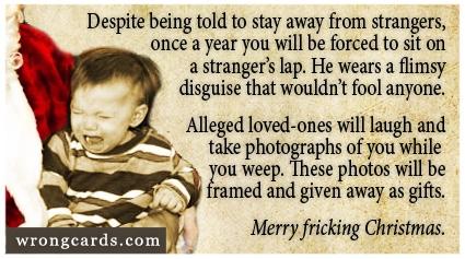 http://wrongcards.com/ecard/sadistic-christmas-rituals